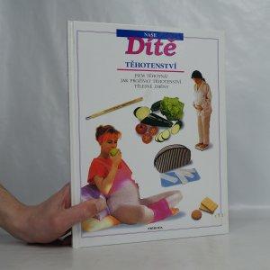 náhled knihy - Naše dítě. Těhotenství.