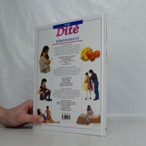 antikvární kniha Naše dítě. Těhotenství., 1998