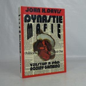 náhled knihy - Dynastie mafie : Vzestup a pád Gambinovy zločinecké rodiny