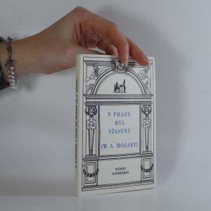 náhled knihy - V Praze byl šťastný (W.A. Mozart)
