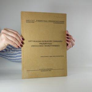 náhled knihy - Optymalna wielkość zakładu przemysłu owocowo-warzywnego
