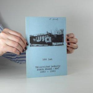 náhled knihy - 100 let Tělocvičné jednoty Sokol Praha - Krč