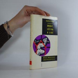 náhled knihy - Drogy, léčiva a lidé. malá moderní encyklopedie