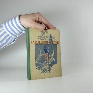 náhled knihy - Na ďalekom oceáne