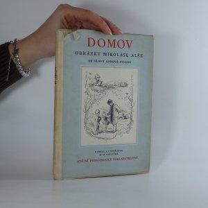 náhled knihy - Domov. obrázky Mikoláše Alše se slovy lidové poesie