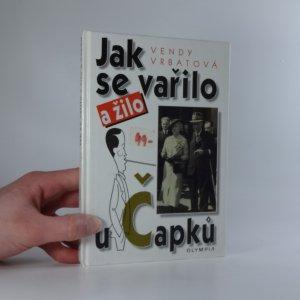 náhled knihy - Jak se vařilo a žilo u Čapků
