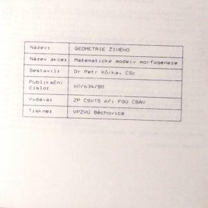 antikvární kniha Geometrie živého. Matematické modely morfogeneze : sborník přednášek podzimní školy : Bechyně, 26.-30. září 1988, 1991