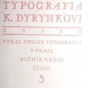 antikvární kniha Typografia K. Dyrynkovi, odborný list československých knihtiskařů: Dyrynk , Ročník XXXIII, číslo 3, neuveden