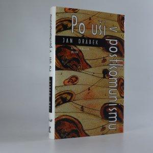 náhled knihy - Po uši v postkomunismu