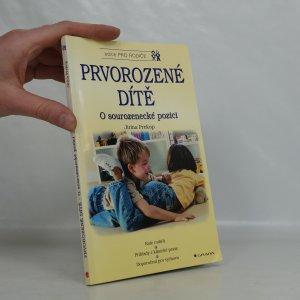 náhled knihy - Prvorozené dítě : o sourozenecké pozici