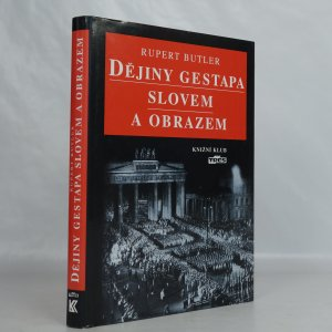 náhled knihy - Dějiny gestapa slovem a obrazem
