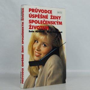 náhled knihy - Průvodce úspěšné ženy společenským životem