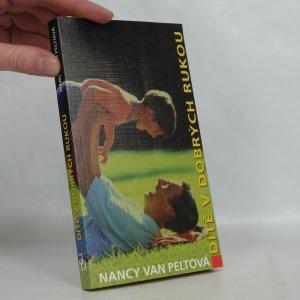 náhled knihy - Dítě v dobrých rukou
