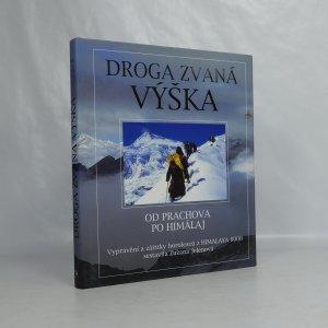 náhled knihy - Droga zvaná výška : od Prachova po Himaláj