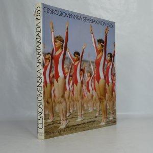 náhled knihy - Československá spartakiáda 1985