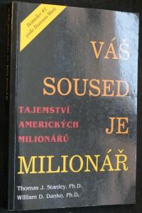 náhled knihy - Váš soused je milionář : tajemství amerických boháčů