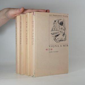 náhled knihy - Vojna a mír (4 díly ve čtyřech svazcích)