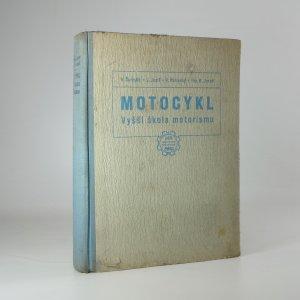 náhled knihy - Motocykl. Vyšší škola motorismu