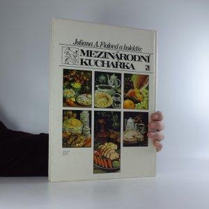 antikvární kniha Mezinárodní kuchařka, 1984