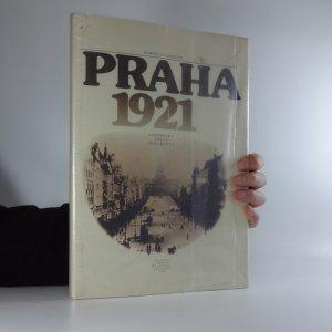 náhled knihy - Praha 1921: vzpomínky, fakta, dokumenty