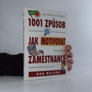 náhled knihy - 1001 způsob jak motivovat zaměstnance