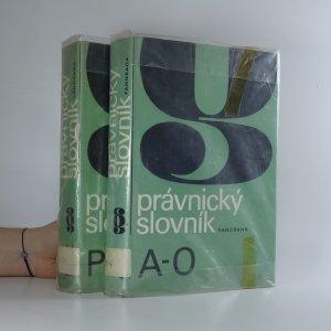 náhled knihy - Právnický slovník A-O, P-Ž (2 svazky)