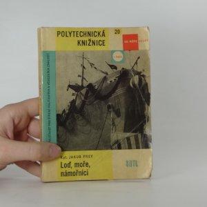 náhled knihy - Loď, moře, námořníci