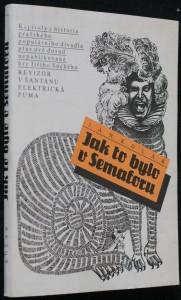 náhled knihy - Jak to bylo v Semaforu : kapitoly z historie pražského populárního divadla plus dvě dosud nepublikované hry Jiřího Suchého