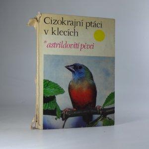 náhled knihy - Cizokrajní ptáci v klecích - astrildovití pěvci