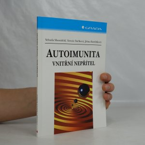 náhled knihy - Autoimunita: vnitřní nepřítel