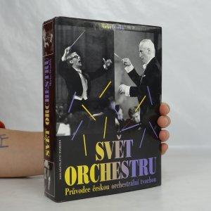 náhled knihy - Svět orchestru: průvodce českou orchestrální tvorbou