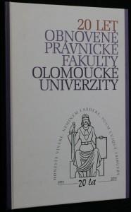náhled knihy - 20 let obnovené Právnické fakulty Olomoucké univerzity