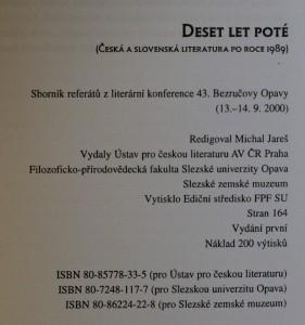 antikvární kniha Deset let poté : (česká a slovenská literatura po roce 1989) : sborník referátů z literární konference 43. Bezručovy Opavy (13. a 14. září 2000), 2000