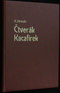 náhled knihy - Čtverák Kacafírek : [příběh pro mládež]