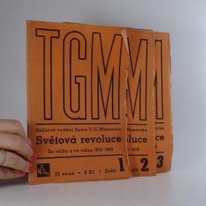 náhled knihy - Světová revoluce za války a ve válce 1914-1918. Sešitové vydání Spisů T. G. Masaryka.