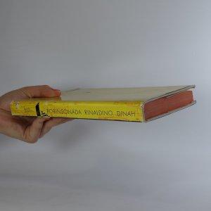 antikvární kniha Robinsonáda. Rinaldino / Dinah, 1959