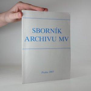 náhled knihy - Sborník Archivu Ministerstva vnitra