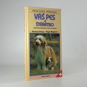 náhled knihy - Váš pes a štěňátko