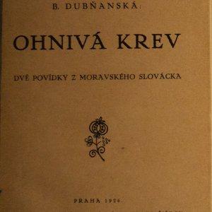 antikvární kniha Ohnivá krev – Dvě povídky z moravského Slovácka, 1926