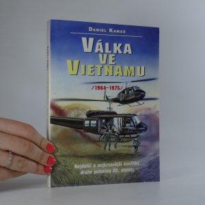 náhled knihy - Válka ve Vietnamu 1964-1975