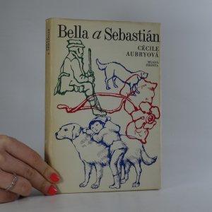 náhled knihy - Bella a Sebastián. Útulek na velkém Baou. Tajný dokument.