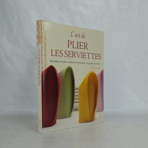 náhled knihy - L´art plier les serviettes