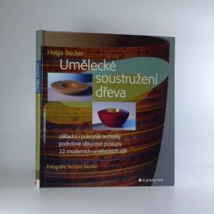 náhled knihy - Umělecké soustružení dřeva