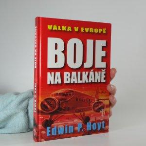 náhled knihy - Válka v Evropě. Boje na Balkáně