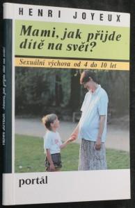 náhled knihy - Mami, jak přijde dítě na svět?