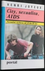 náhled knihy - City, sexualita, AIDS : Sexuální výchova od 13 do 15 let