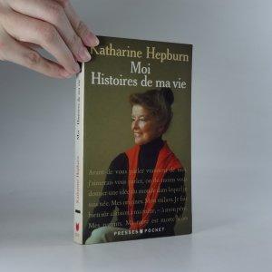 náhled knihy - Moi. Histoires de ma vie