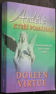 náhled knihy - Andělé, kteří pomáhají : pravdivé příběhy lidí, kteří se setkali s anděly