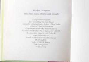antikvární kniha Příliš brzy starý, příliš pozdě moudrý : třicet pravd, které je nutné znát, 2006
