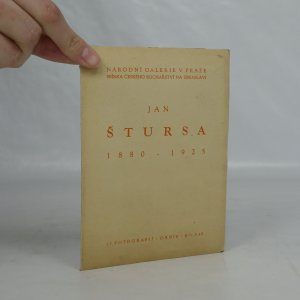 náhled knihy - Jan Štursa 1880 - 1925. Soubor 12 fotografií Tibora Hontyho